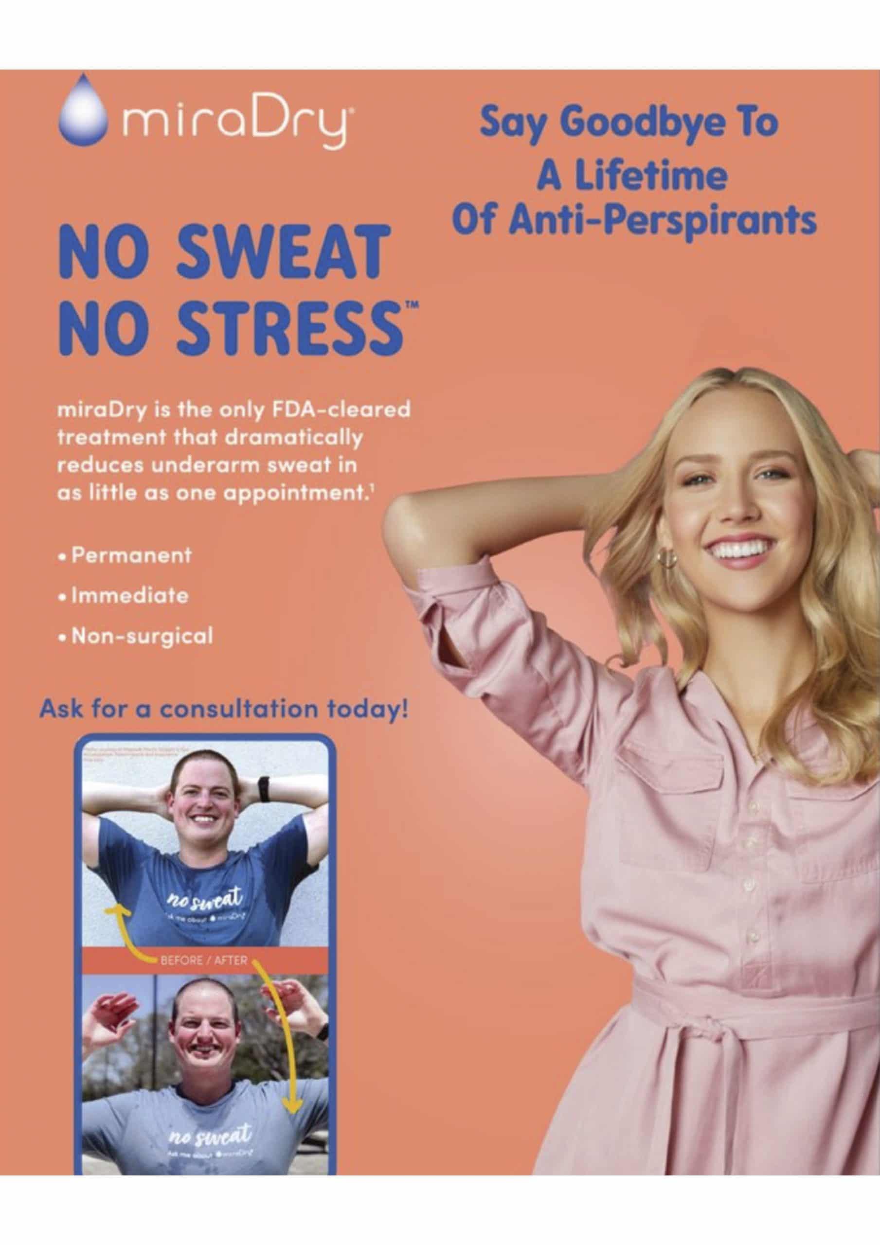 miraDry - No Sweat, No Stress